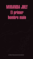 El Primer Hombre Malo   The First Bad Man  A Novel PDF