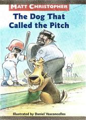 The Dog That Called the Pitch