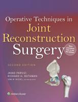 Operative Techniques in Joint Reconstruction Surgery PDF
