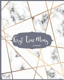 First Time Moms Journal