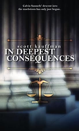 In Deepest Consequences PDF
