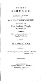 Twenty sermons on the doctrines and truths of the Lord's New church