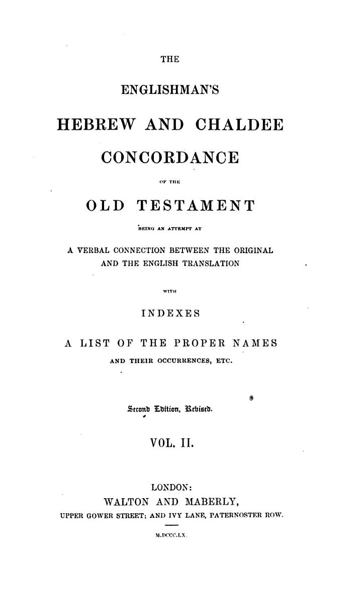 """The"" Englishman's Hebrew and Chaldee Concordance of the Old Testament"