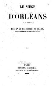 Le siége d'Orléans en 1429: Volume2