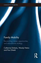 Family Mobility: Reconciling Career Opportunities and Educational Strategy