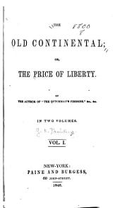 The Old Continental; Or, The Price of Liberty
