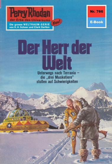 Perry Rhodan 766  Der Herr der Welt PDF