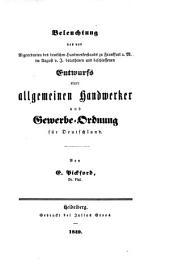 Beleuchtung des von Abgeordneten des Deutschen Handwerkerstandes zu Frankfurt a. M. ... beschlossenen Entwurfs einer allgemeinen Handwerker und Gewerbe-Ordnung für Deutschland