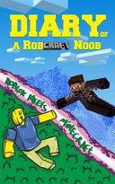 Diary of a Robcraft Noob PDF