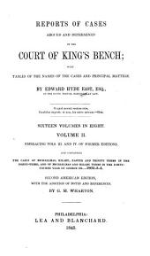 Reports of Cases Argued and Determined in the Court of King's Bench: With Tables of the Names of the Cases and Principal Matters, Volume 2