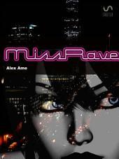 Miss Rave