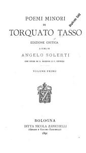 Poemi minori di Torquato Tasso: Volume 1