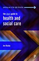 The short guide to health and social care PDF