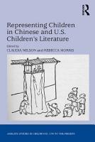 Representing Children in Chinese and U S  Children s Literature PDF