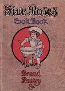 Five Roses Cookbook Book