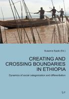 Creating and Crossing Boundaries in Ethiopia PDF