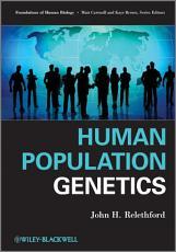 Human Population Genetics PDF