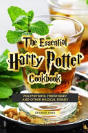 The Essential Harry Potter Cookbook