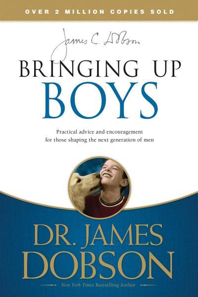 Download Bringing Up Boys Book