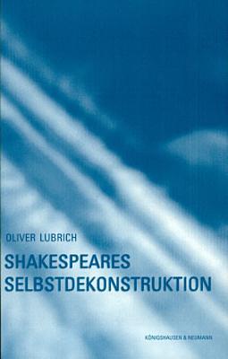 Shakespeares Selbstdekonstruktion PDF