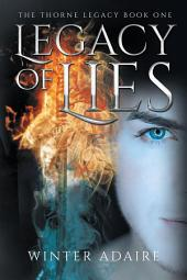 The Thorne Legacy: Legacy of Lies
