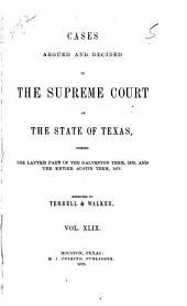 Cases Argued and Decided in the Supreme Court of the State of Texas: Volume 49