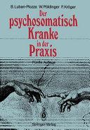 Der psychosomatisch Kranke in der Praxis PDF
