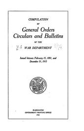 Compilation of General Orders, Circulars, and Bulletins Issued Between February 15, 1881, and December 31, 1915