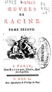 Oeuvres de Racine ...: tome second