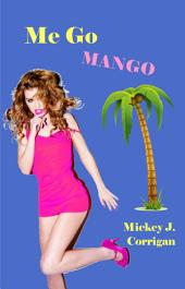Me Go Mango