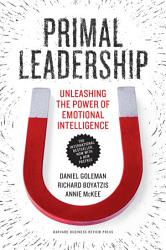 Primal Leadership With A New Preface By The Authors Book PDF