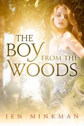 The Boy From The Woods: (A YA Paranormal Romance)