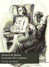 Honoré de Balzac in Twenty-five Volumes: The First Complete Translation Into English, Volume 4