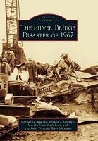 The Silver Bridge Disaster of 1967 PDF