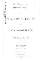 Treasury Decisions Under the Customs, Internal Revenue, and Other Laws: Including the Decisions of the Board of General Appraisers and the Court of Customs Appeals, Volume 7