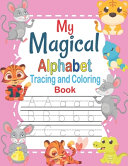 My Magical Alphabet Tracing And Coloring Book