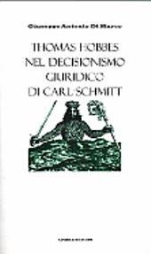 Thomas Hobbes nel decisionismo giuridico di Carl Schmitt