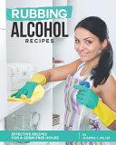 Rubbing Alcohol Recipes