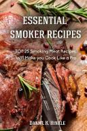 Essential Smoker Recipes