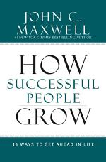 How Successful People Grow