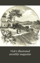 Vick's Illustrated Monthly Magazine