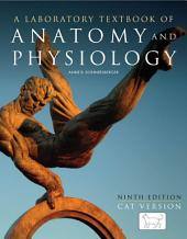 A Laboratory Textbook of Anatomy and Physiology: Cat Version: Edition 9