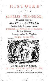 Histoire de Sir Charles Grandison,: contenue dans une suite de lettres,