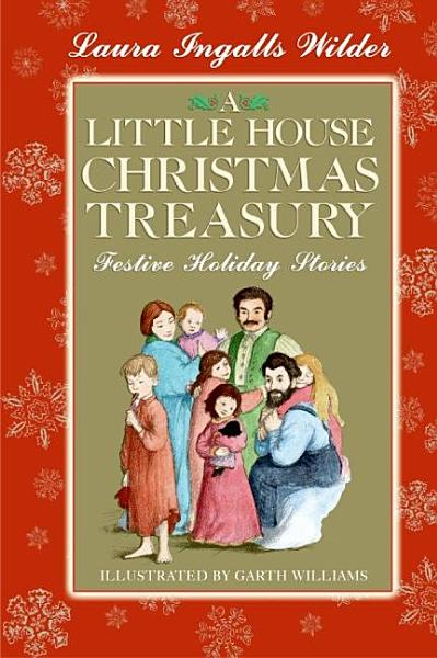 Download A Little House Christmas Treasury Book