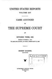 United States Reports: Cases Adjudged in the Supreme Court at ... and Rules Announced at ..., Volume 257