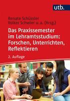 Das Praxissemester im Lehramtsstudium  Forschen  Unterrichten  Reflektieren PDF