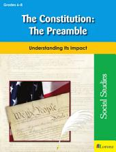 The Constitution: The Preamble: Understanding Its Impact