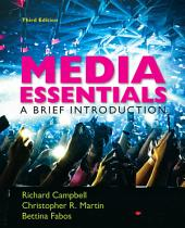 Loose-leaf Version for Media Essentials: A Brief Introduction, Edition 3
