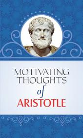 Motivating Thoughts of Aristotle