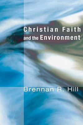 Christian Faith and the Environment